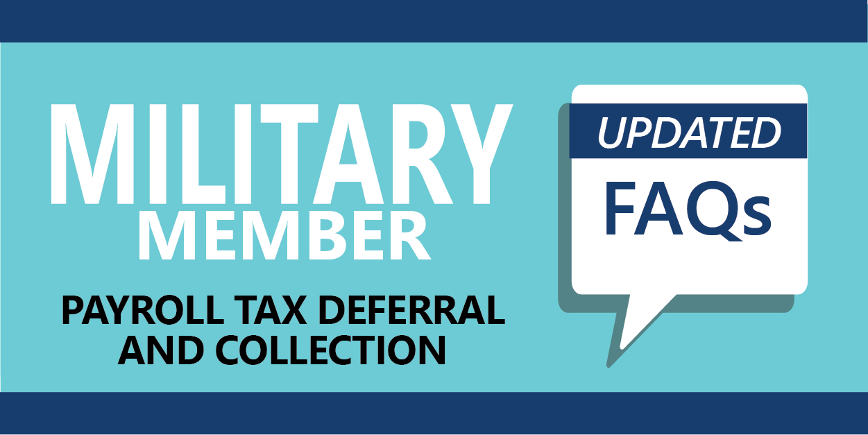 Image with link to updated Military Member FAQs on OASDI Tax Deferral